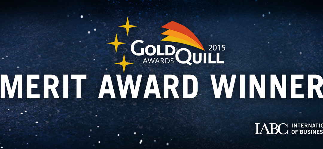 Gold Quill – Merit Award Winner 2015