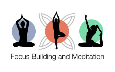 Focus Building and Meditation