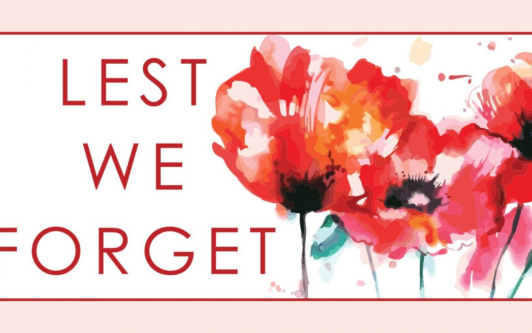 Lest We Forget (Remembrance Day)